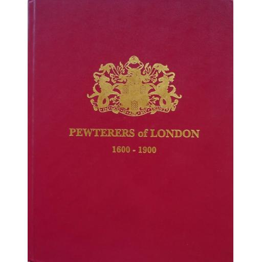 Pewterers of London 1600-1900 by Carl Ricketts
