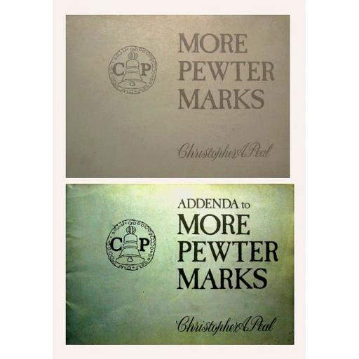 More Pewter Marks (MPM) and Addenda to MPM by Christopher Peal